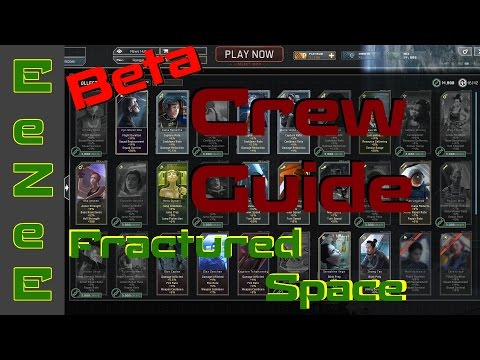Fractured Space: CREW - The Complete Guide