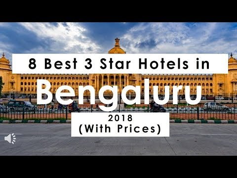 8 Best 3 Star Hotels in Bengaluru 2018 (with Prices)