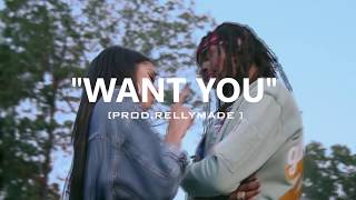 """[FREE] """"Want You"""" Fetty Wap/Lil Durk/RellyMade Type Beat (Prod.RellyMade x Midlow)"""