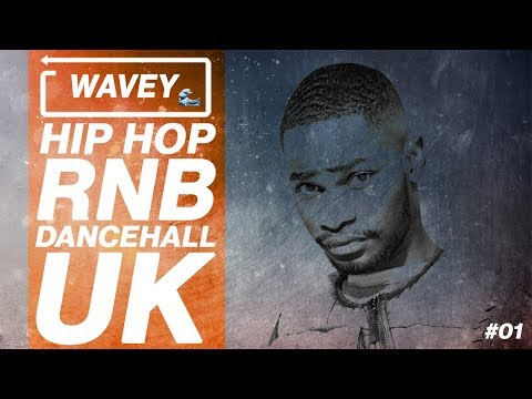 🌊 Wavey #01 | February 2018 Mix | New Hip Hop RnB Afro Dancehall UK Urban songs | DJ Fusion