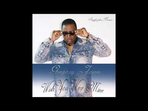 Gregory P Jones Wish You Were Mine  (Club Version)
