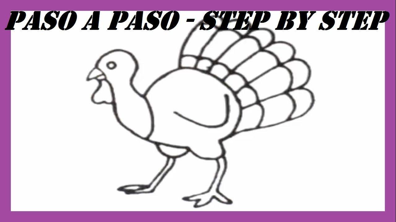 Como Dibujar Un Pavo Paso A Paso L How To Draw A Turkey Step By Step