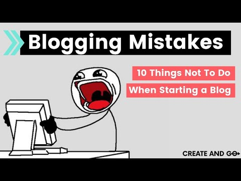 Blogging Mistakes: 10 Things Not To Do When Starting a Blog Mp3