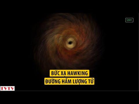 Bức Xạ Hawking và Đường Hầm Lượng Tử | Thư Viện Thiên Văn