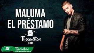 Maluma - El Préstamo (Theemotion Remix)