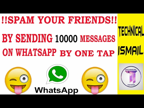 How to make fool anybody on Whatsapp | send 10000 messages in one tap  [Hindi] #2