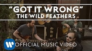 The Wild Feathers - Got It Wrong [Official Music Video]