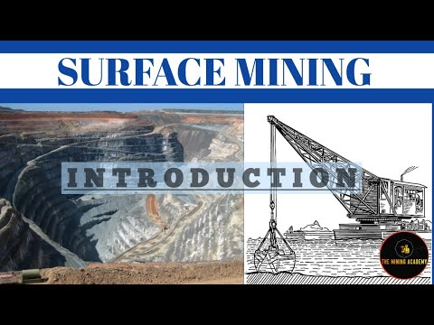 Surface Mining - Introduction