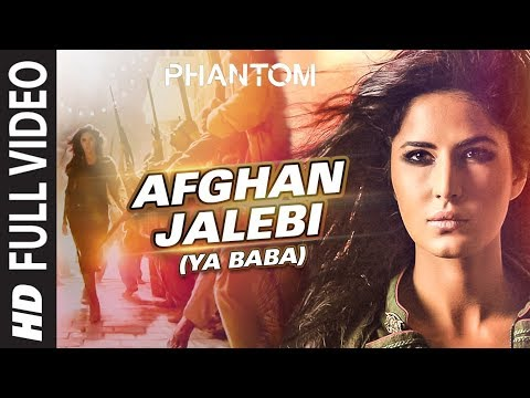Afghan Jalebi Ya Baba ᴴᴰ VIDEO Song Phantom Saif Ali Khan, Katrina Kaif