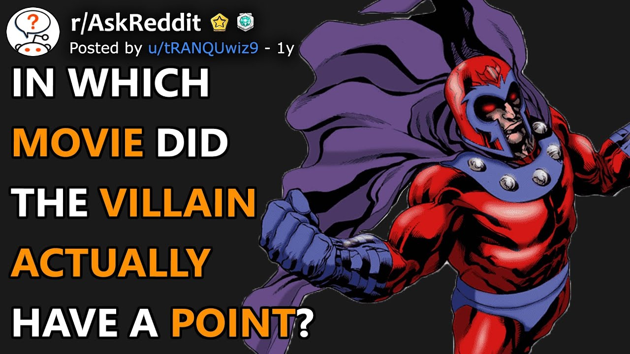 Download In Which Movie Did The Villain Actually Have A Point? (r/AskReddit)