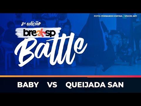 Baby vs Queijada San - Bboy - BreakSP Battle 2ª edição