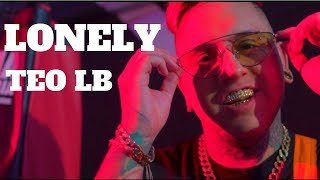 Teo LB - Lonely (Video Oficial)