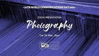 WCD2020 Sessions - Telling Stories with Photography (of Catholic images and more)