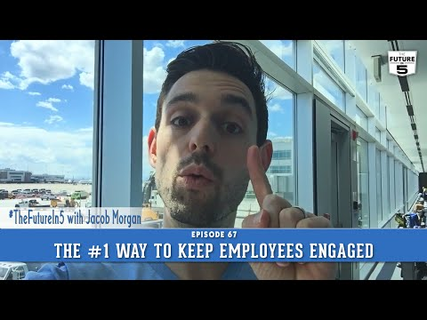 The #1 Way To Keep Employees Engaged