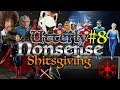 Utterly Nonsense Podcast #8 - Shitsgiving Special Part Two