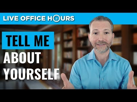Tell Me About Yourself: Common Job Interview Questions: Live Office Hours: Andrew LaCivita