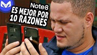 SI EL NOTE 8 ES MEJOR QUE EL iPhone X - 10 RAZONES