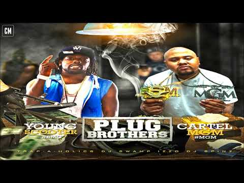 Young Scooter & Cartel MGM - Plug Brothers [FULL MIXTAPE + DOWNLOAD LINK] [2012]