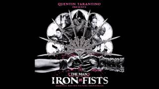 Rivers of Blood Sound Track) The Man With The Iron Fist
