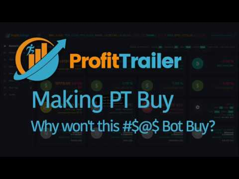ProfitTrailer: Tutorial: Making the Bot Buy   Big Knobs?   Cryptocurrency Trading Bot!