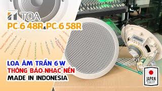 Loa Gắn Trần NGON-BỔ-RẺ của NHẬT BẢN // TOA PC-648R & PC-658R