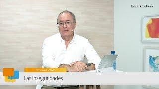 Enric más cerca: Las inseguridades - Enric Corbera
