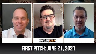 MLB Picks and Predictions   Free Baseball Betting Tips   WagerTalk's First Pitch for June 21