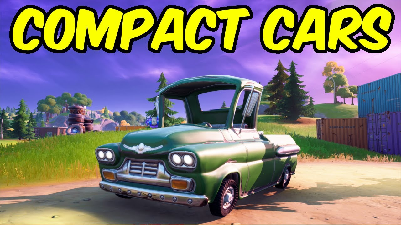 Compact Cars Fortnite Where Is Compact Cars In Fortnite ...