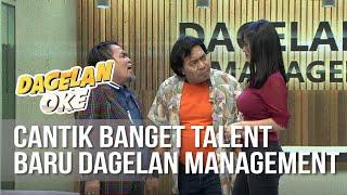 DAGELAN OK Cantiknya Talent Baru Dagelan OK Management 5 Oktober 2019
