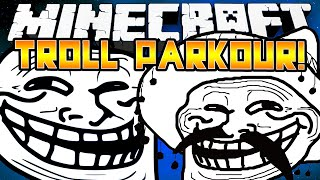Minecraft 1.8 - ANTI TROLL PARKOUR! (Minecraft Parkour) - w/Preston & Kenny