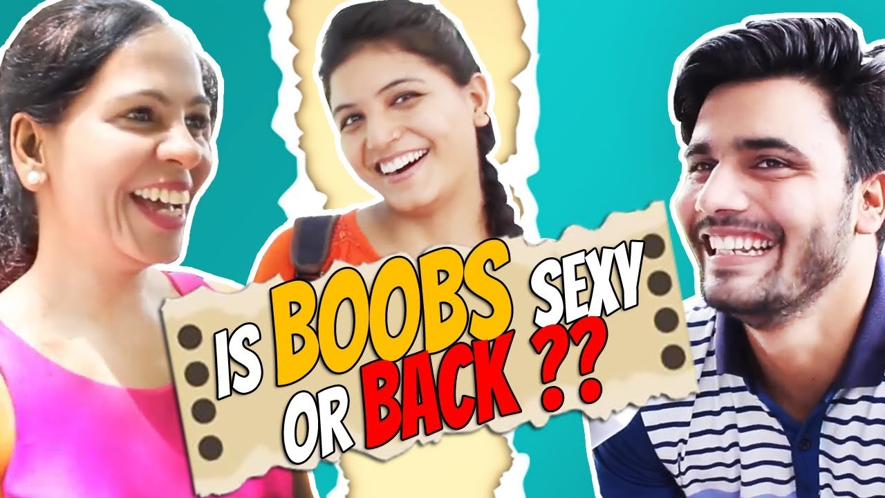 Boobs or Back? Which Part is Sexy of Girls | The HunGama Films