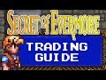 Secret of Evermore Trading Guide