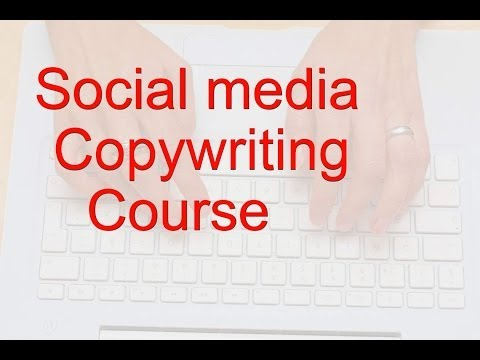 Social Media Copywriting Course: 7 Habits of Effective Writers