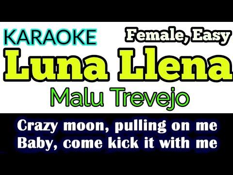 [Karaoke, Easy] Luna Llena - Malu Trevejo (Lyric Video)