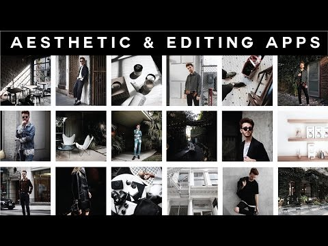 How To: Instagram Aesthetic + Best Editing Apps
