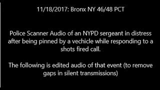Intense NYPD Radio SGT Pinned in the Bronx