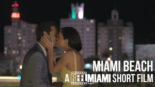 Miami Beach - a Reel Miami short film
