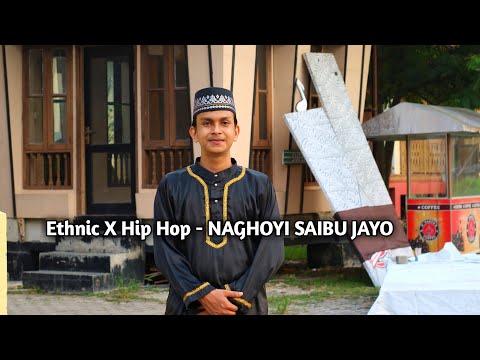 Abik - Ethnic X Hip Hop - NAGHOYI SAIBU JAYO ( Official Video Lyric)