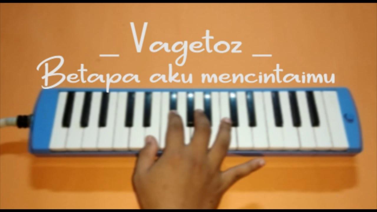 Pianika Cover Musik Betapa Aku Mencintaimu Vagetoz