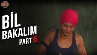 Bil Bakalım 5. Part   25. Bölüm   Survivor Türkiye - Yunanistan