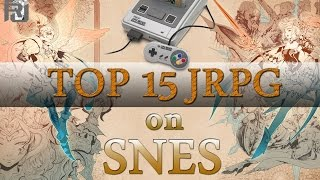 Top 15 SNES JRPG