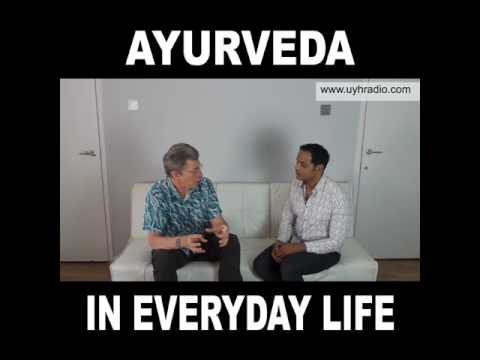 Ayurveda in everyday life