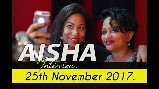 AISHA ALIBHAI TALKS ABOUT THE ONLY MAN THAT STOLE HER HEART [ NOV 25th 2017]