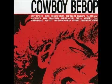 Cowboy Bebop OST 1  Tank!