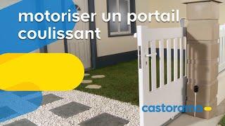 Motoriser un portail coulissant (Castorama)