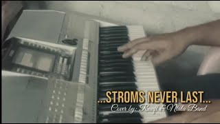 Lagu Storms Never / Cover by Rauft II
