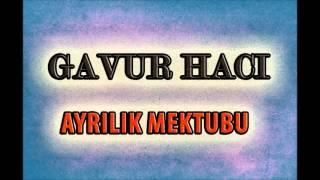 Gavur Hacı - Uçtu Gönlüm (Deka Müzik)