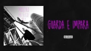 MOSTRO - 03 - GUARDA E IMPARA ( LYRIC VIDEO )