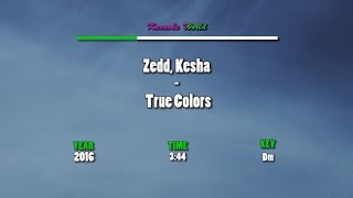Zedd, Kesha - True Colors (Karaoke / Instrumental)