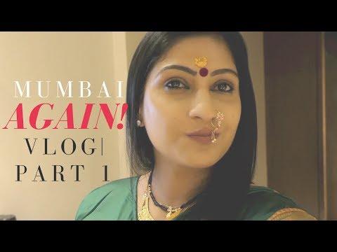 Mumbai Again! | Vlog |Part 1| Sonal Maherali